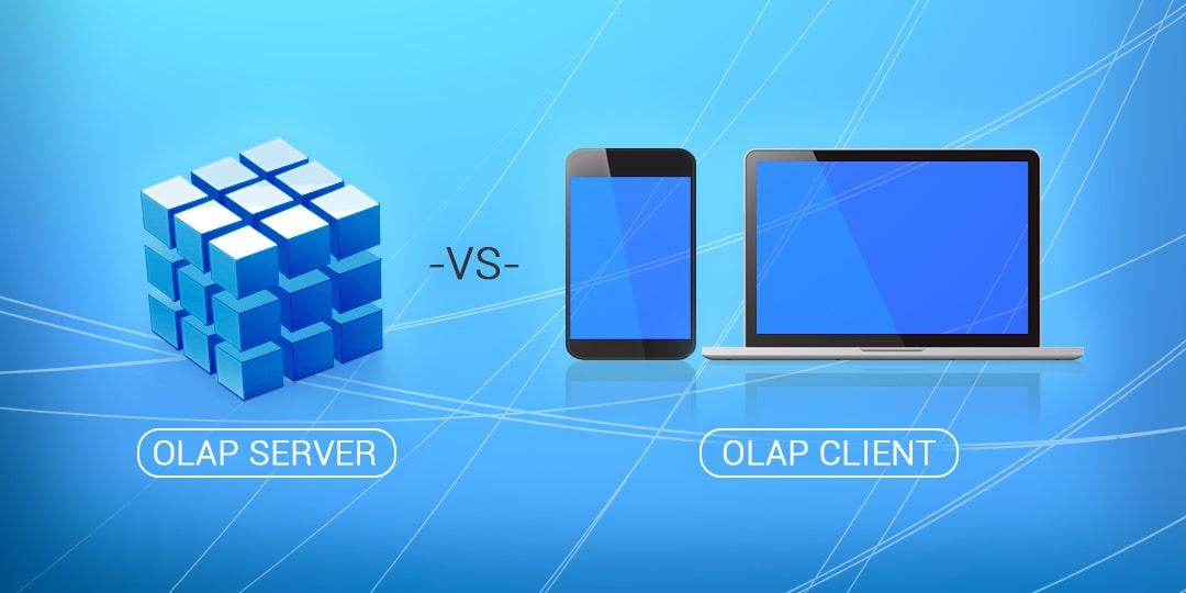 OLAP server vs OLAP client